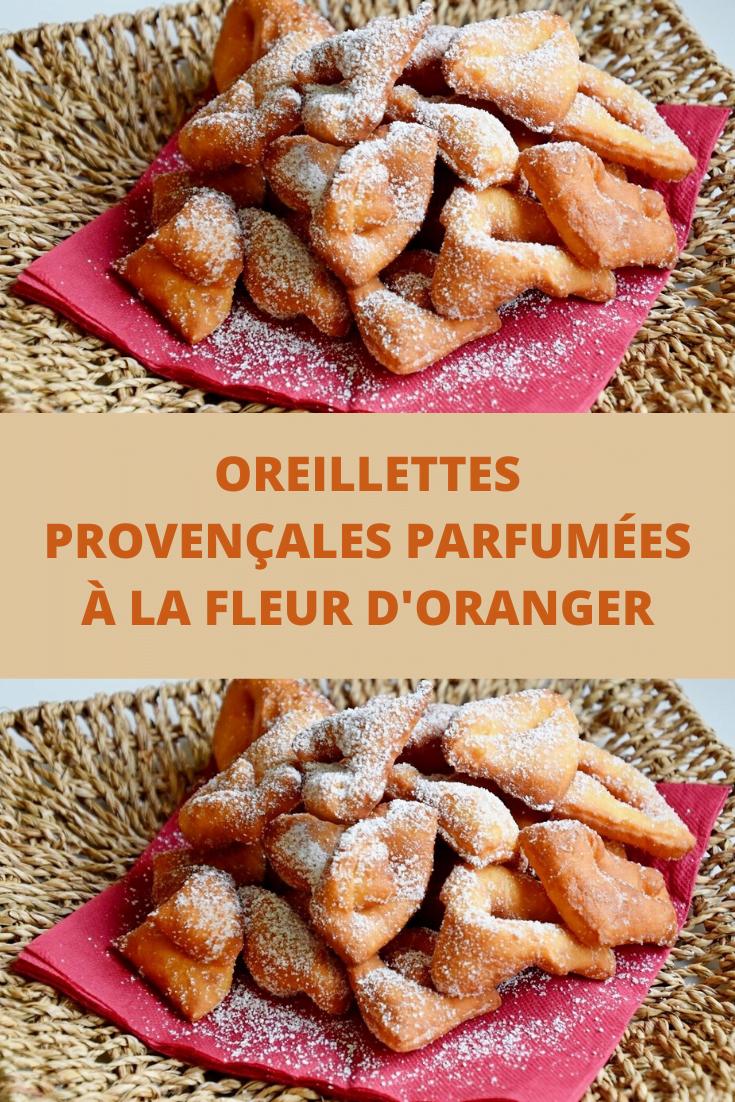 Oreillettes provençales parfumées à la fleur d'oranger