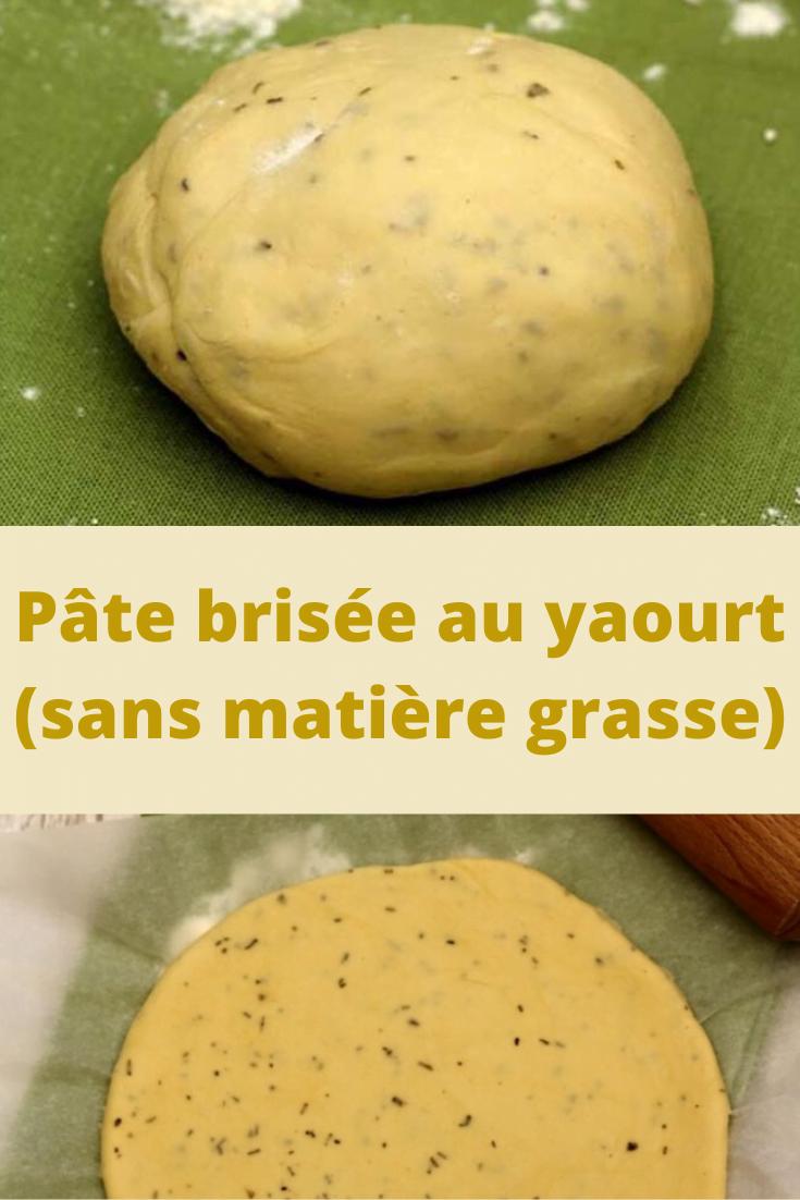 Pâte brisée au yaourt (sans matière grasse)