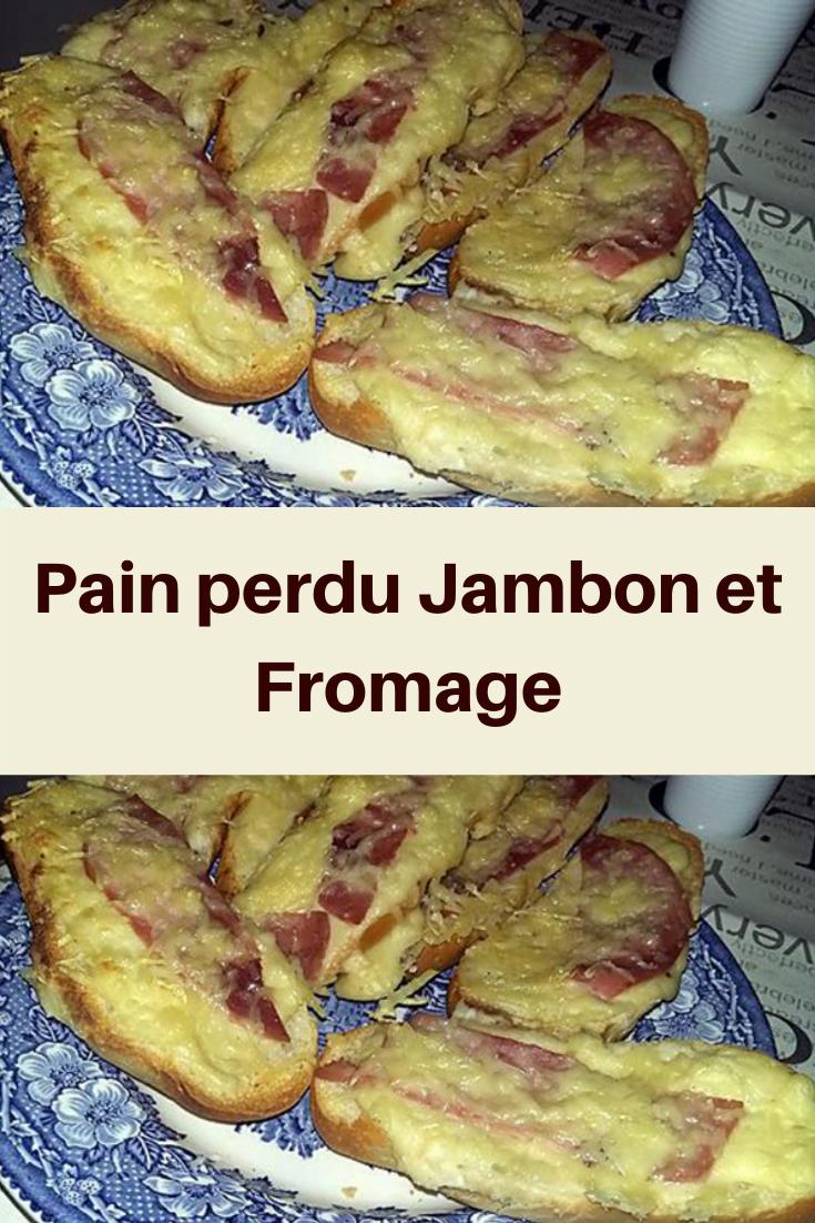 Pain perdu Jambon et Fromage