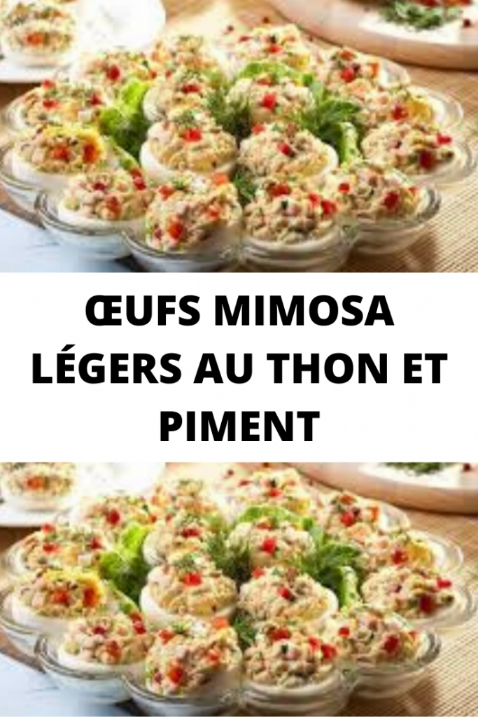 Œufs Mimosa légers au thon et piment