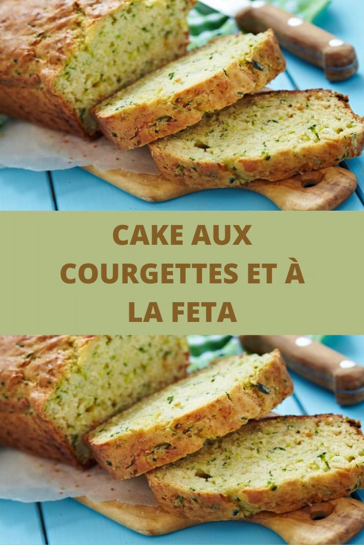 CAKE AUX COURGETTES ET À LA FETA