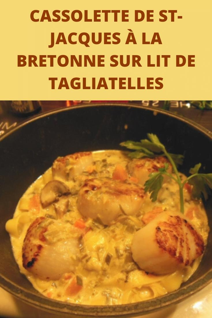 Cassolette de st-jacques à la bretonne sur lit de tagliatelles