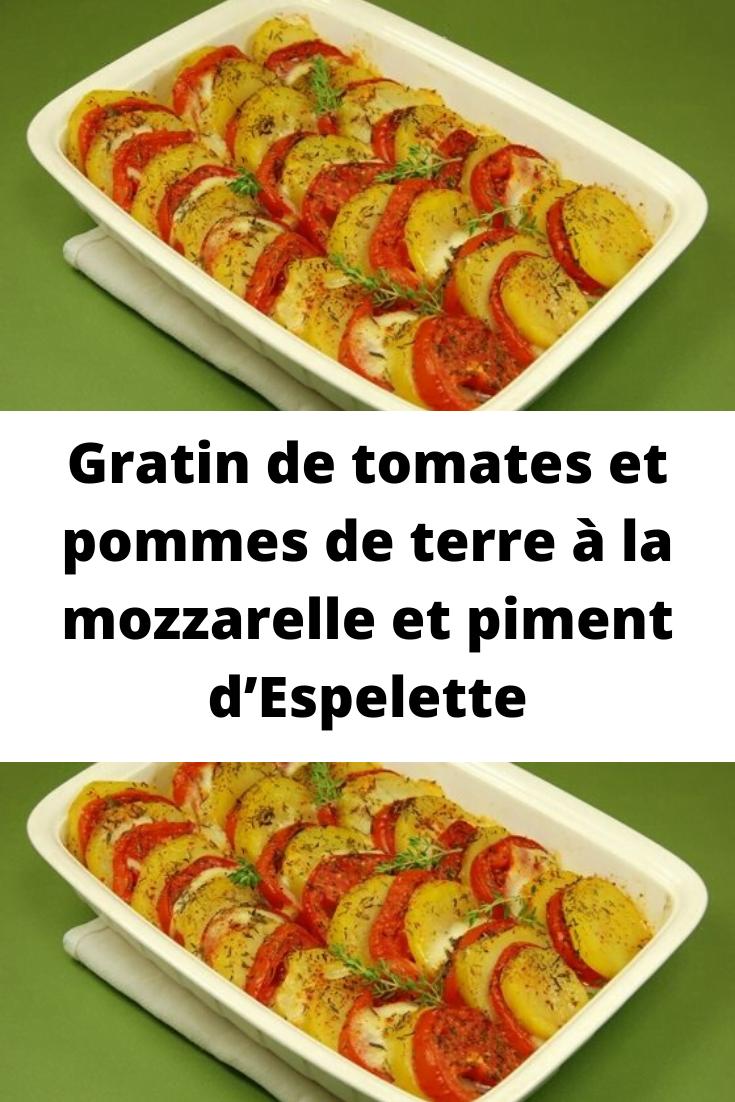 Gratin de tomates et pommes de terre à la mozzarelle et piment d'Espelette
