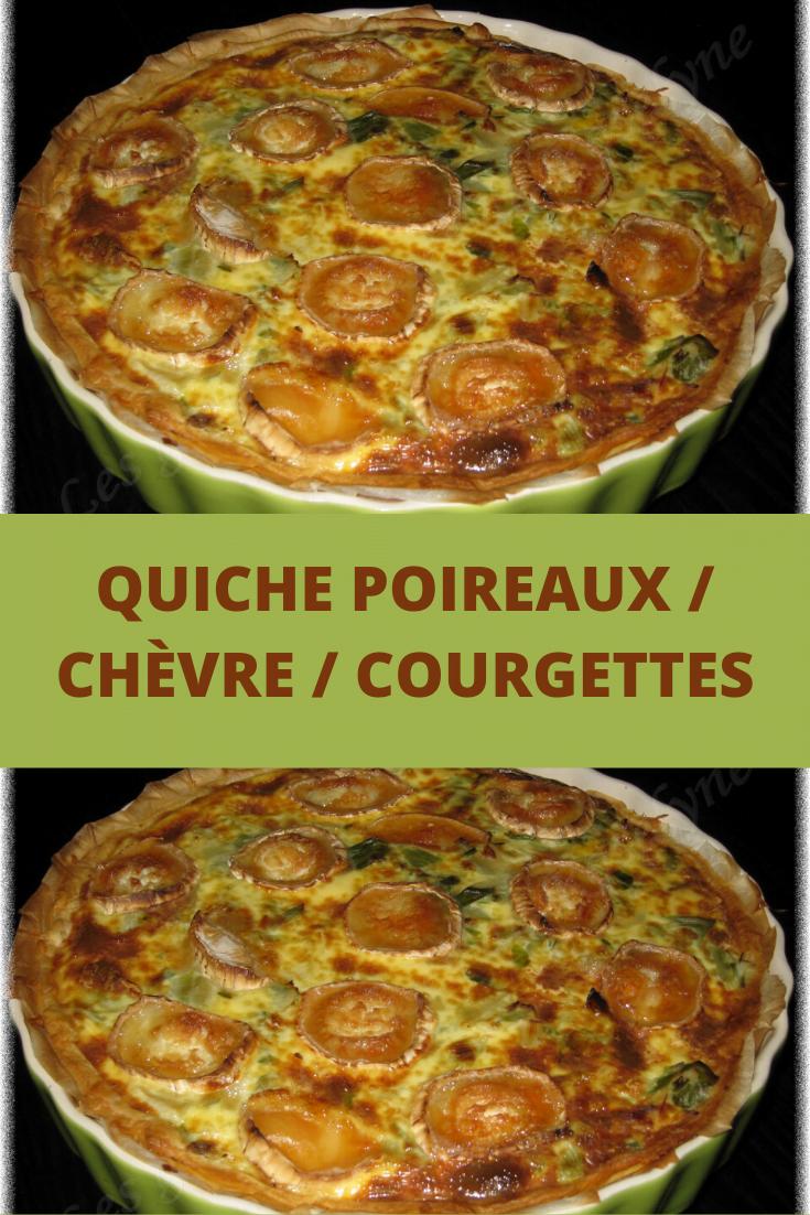Quiche poireaux / chèvre / courgettes