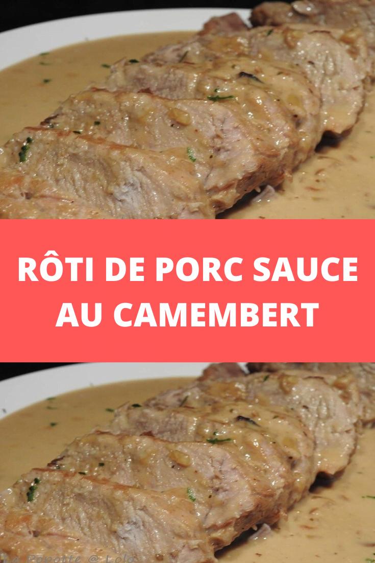 Rôti de porc sauce au camembert