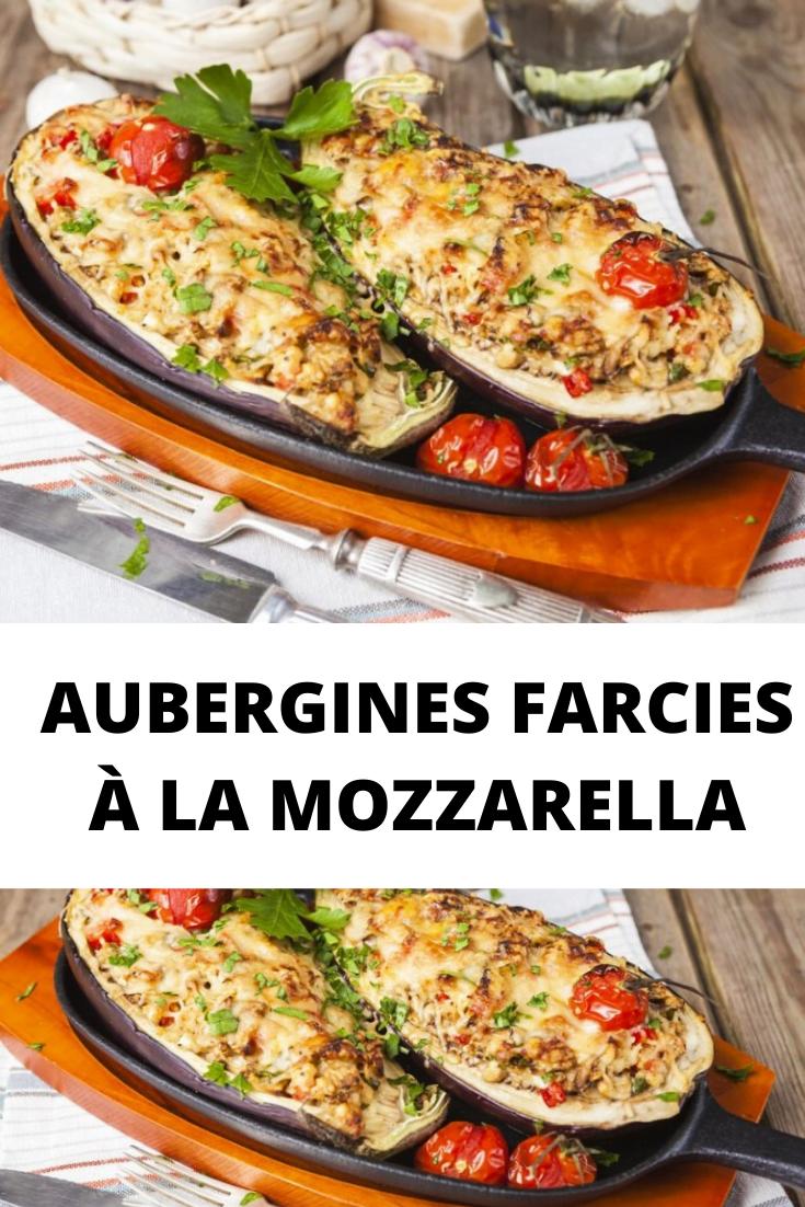 AUBERGINES FARCIES À LA MOZZARELLA