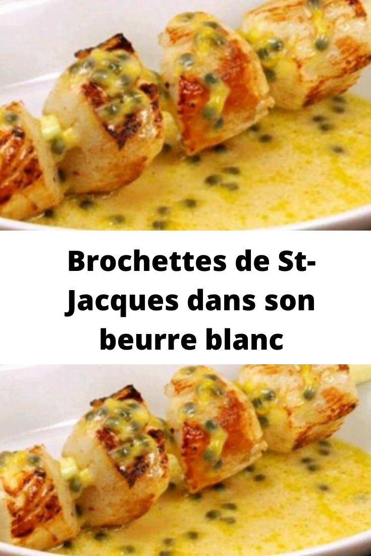 Brochettes de St-Jacques dans son beurre blanc