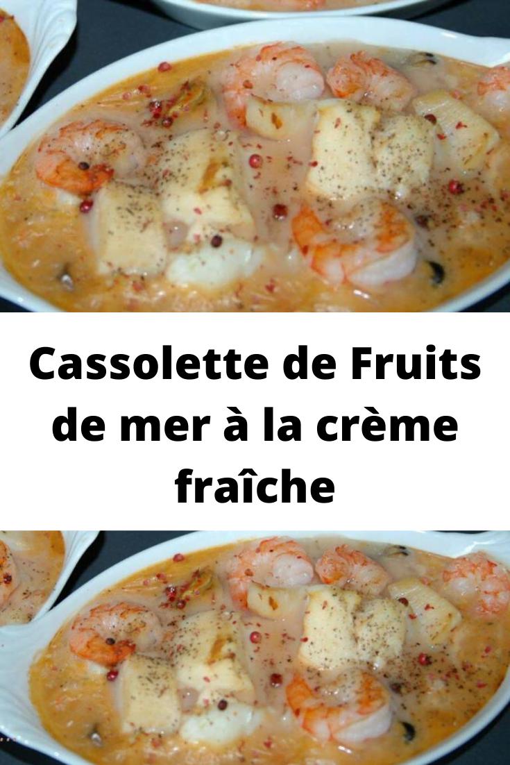 Cassolette de Fruits de mer à la crème fraîche