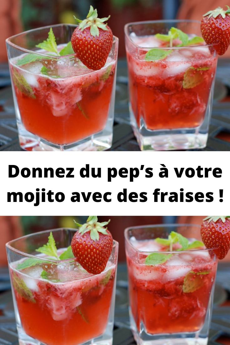 mojito avec des fraises