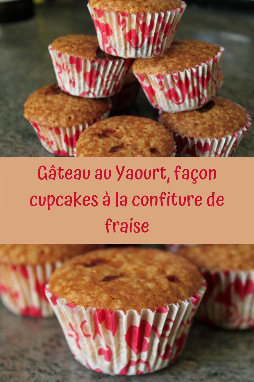 Gâteau au Yaourt, façon cupcakes à la confiture de fraise