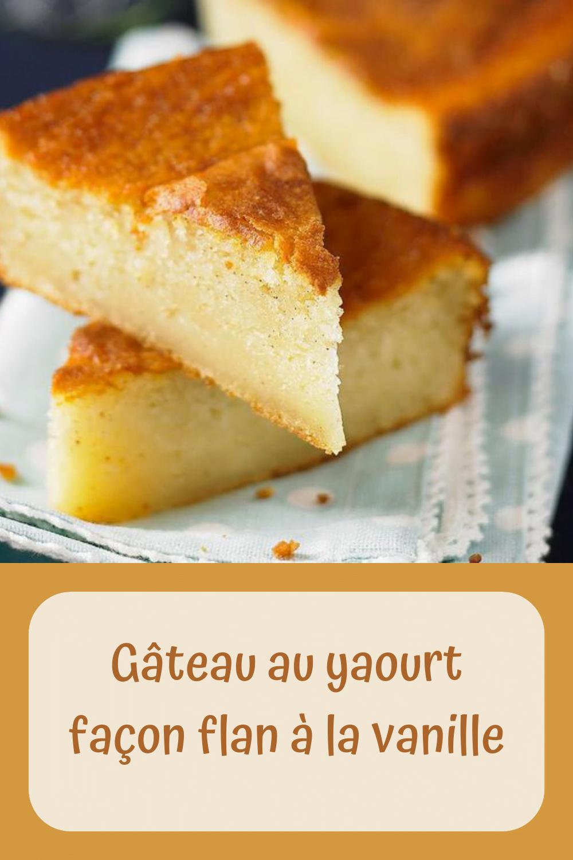 Gâteau au yaourt façon flan à la vanille