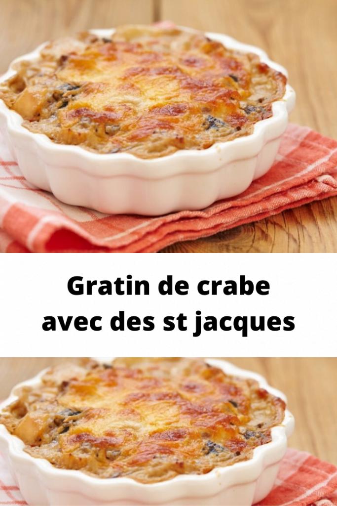 Gratin de crabe avec des st jacques