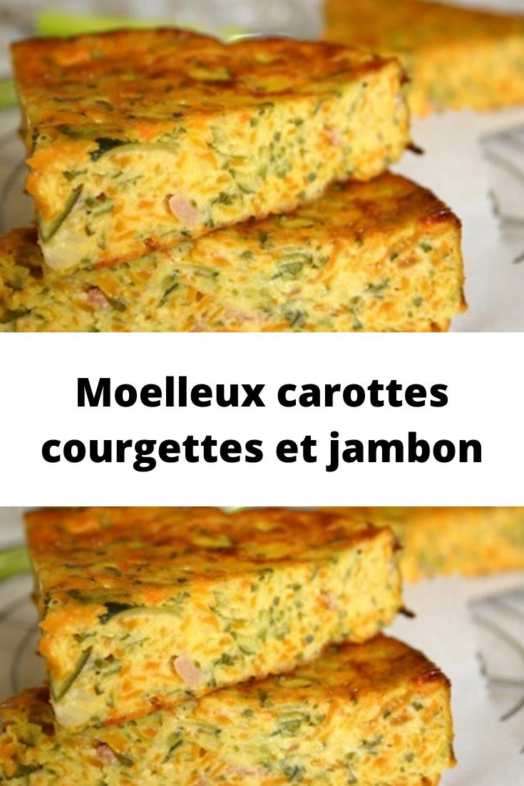 Moelleux carottes courgettes et jambon