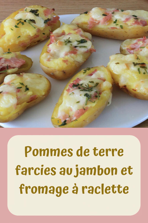 Pommes de terre farcies au jambon et fromage à raclette