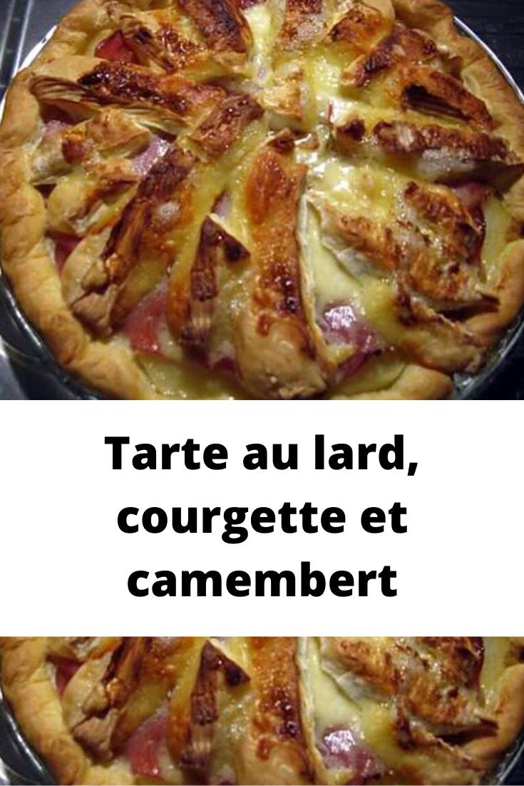 Tarte au lard, courgette et camembert