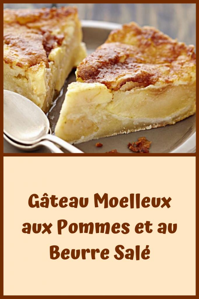 Gâteau Moelleux aux Pommes et au Beurre Salé