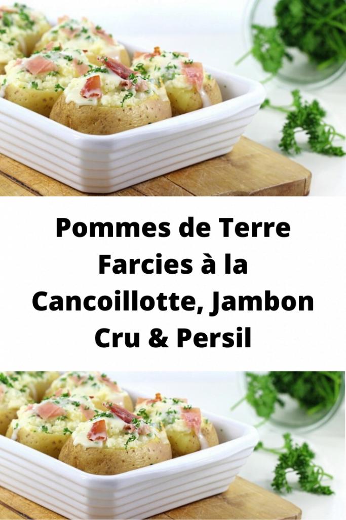Pommes de Terre Farcies à la Cancoillotte, Jambon Cru & Persil