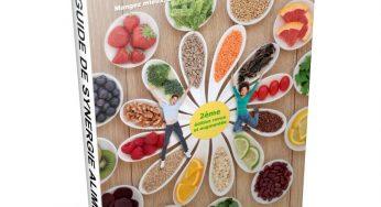 Guide De Synergie Alimentaire pdf Avis et Critique